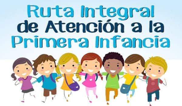 Ruta integral de atención a la primera infancia