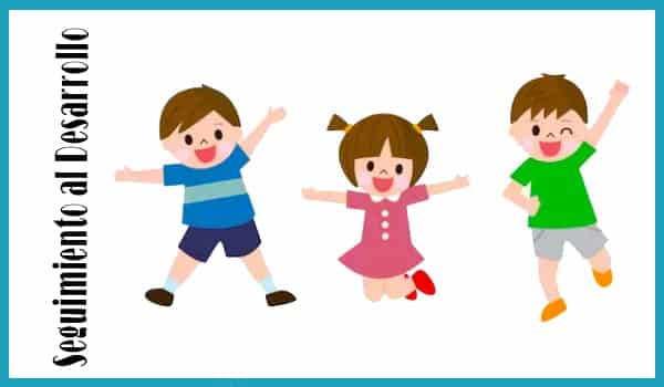 Seguimiento al desarrollo infantil